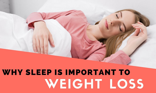 Sleep Important for Weight Loss
